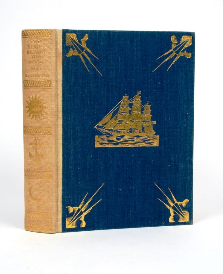 Two Years before the Mast. A Personal Narrative of Life at Sea. Richard H. DANA.