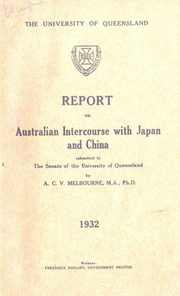Report on Australian Intercourse with Japan and China…. A. C. V. MELBOURNE.