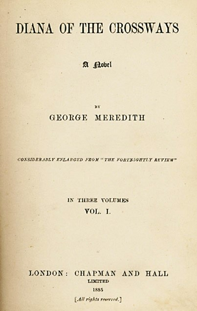 Diana of the Crossways a novel. George MEREDITH.