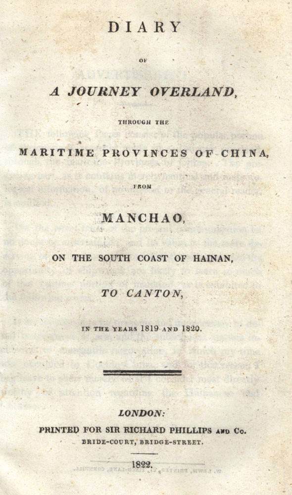 """Diary of a Journey Overland, through the Maritime Provinces of China, from Manchao, on the South Coast of Hainan, to Canton, in the Years 1819 and 1820. J. R., """"Supercargo"""""""