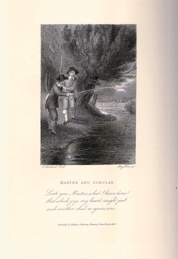 The Complete Angler. Or the Contemplative Man's Recreation. Being a Discourse of River Fish-Ponds, Fish and Fishing… and Instructions How to Angle for a Trout or Grayling in a Clear Stream by Charles Cotton. With original memoirs and notes by Sir Harris Nicolas. Izaak WALTON, Charles COTTON.