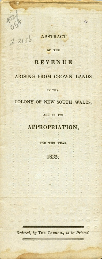 Three Parliamentary reports relating to the annual revenue of New South Wales for 1835. COLONIAL FINANCE, W. M. LITHGOW.