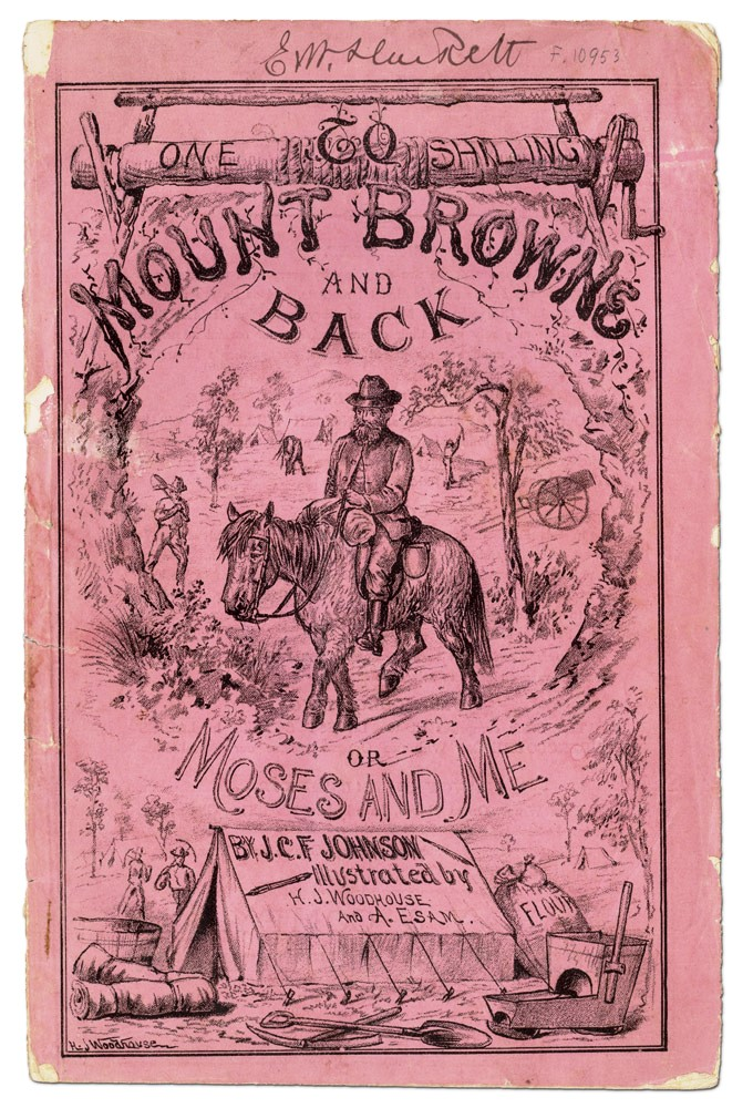 To Mount Browne and Back, or Moses and Me. J. C. F. JOHNSON.