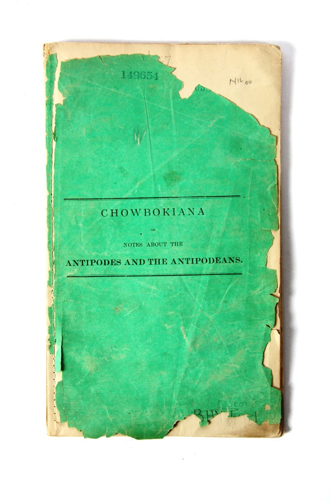 Chowbokiana or Notes about the Antipodes and the Antipodeans. Thomas H. COCKBURN-HOOD.