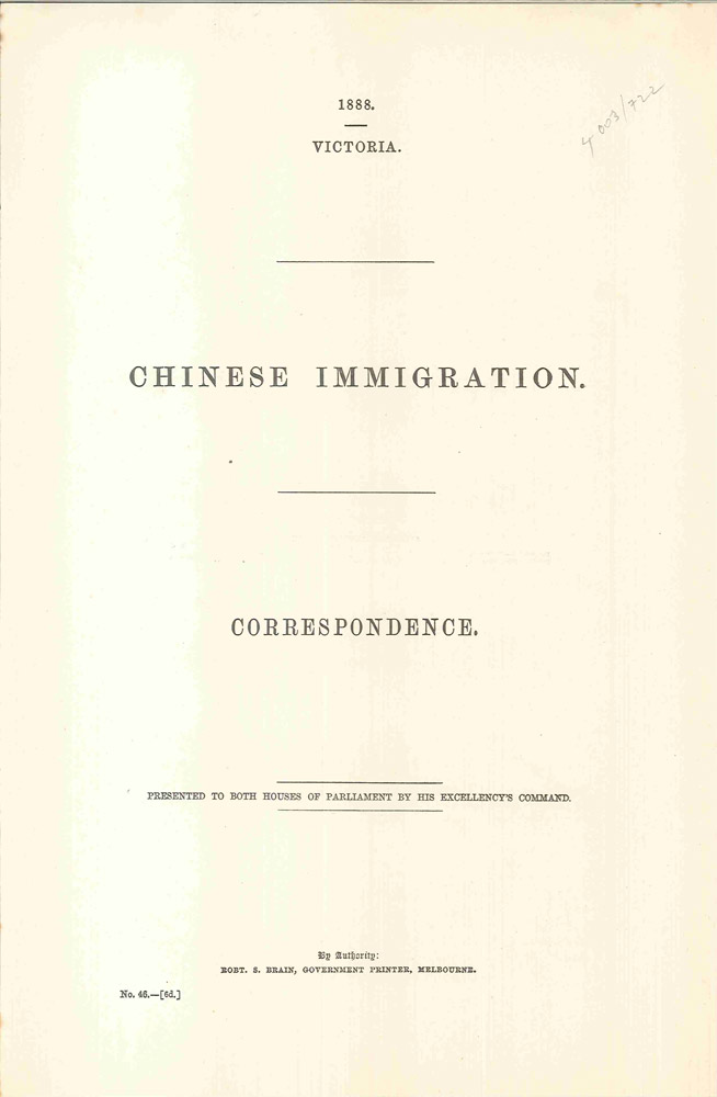 Chinese Immigration. Correspondence. Presented to both houses of Parliament…. PARLIAMENT OF VICTORIA, Duncan GILLIES, Sir Henry B. LOCH.