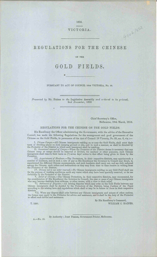 Regulations for the Chinese on the Gold Fields. PARLIAMENT OF VICTORIA, William C. HAINES.