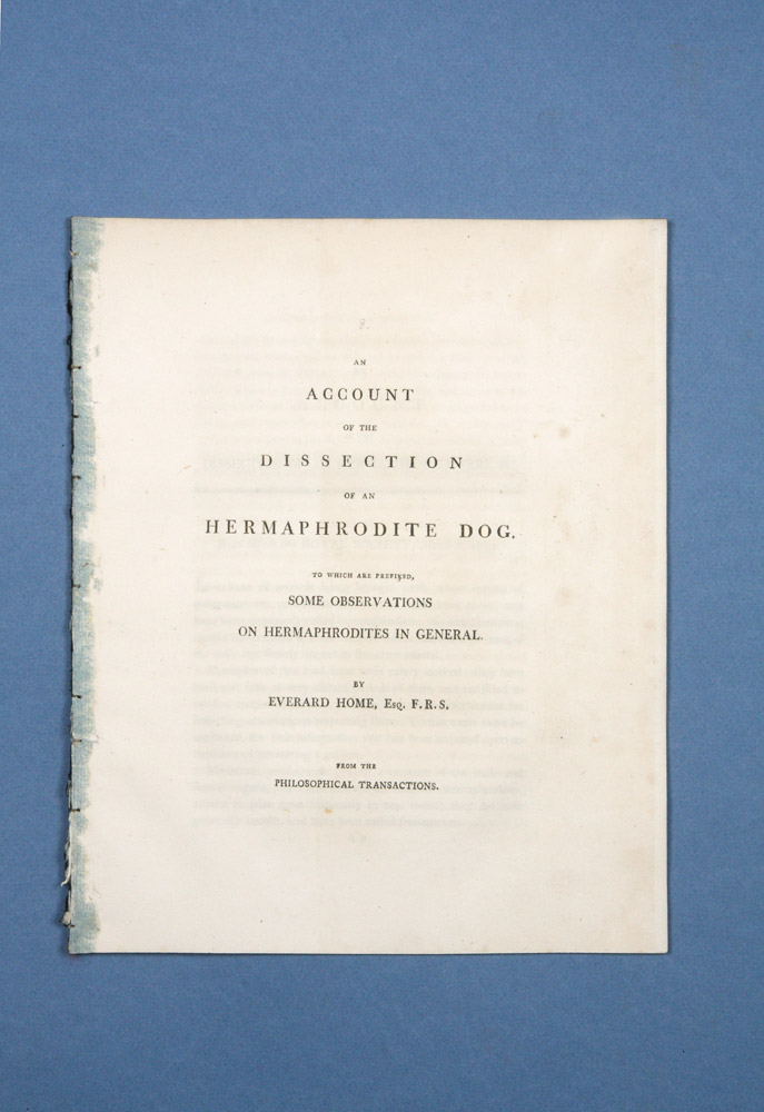 An Account of the Dissection of an Hermaphrodite Dog. To Which Are Prefixed, Some Observations on Hermaphrodites in General. Everard HOME.