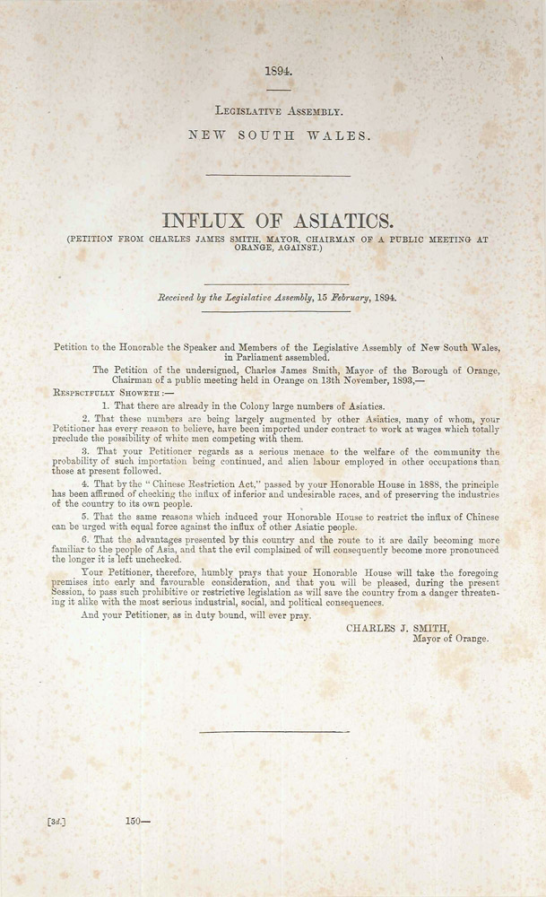 Influx of Asiatics (Petition from Charles James Smith, Mayor, Chairman of a public meeting at Orange, Against). Charles J. SMITH.