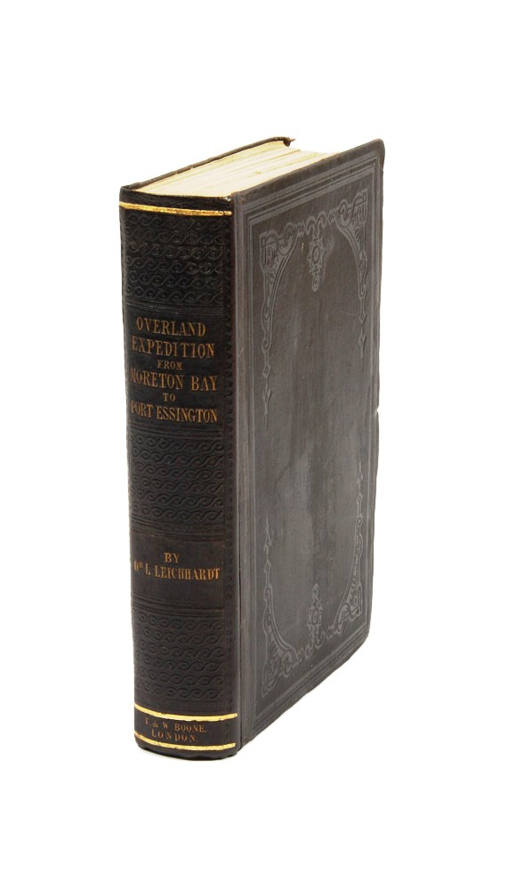 Journal of an Overland Expedition in Australia, from Moreton Bay to Port Essington…. Ludwig LEICHHARDT.