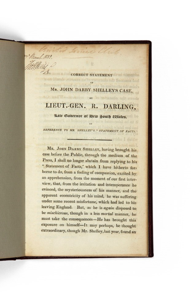 Correct Statement of Mr. John Darby Shelley's Case, by Lieut.-Gen. R. Darling, Late Governor of New South Wales…. Ralph DARLING.