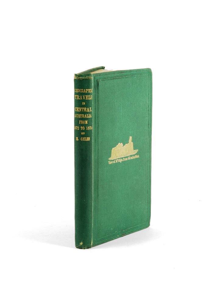 Geographic Travels in Central Australia From 1872 to 1874. Ernest GILES.