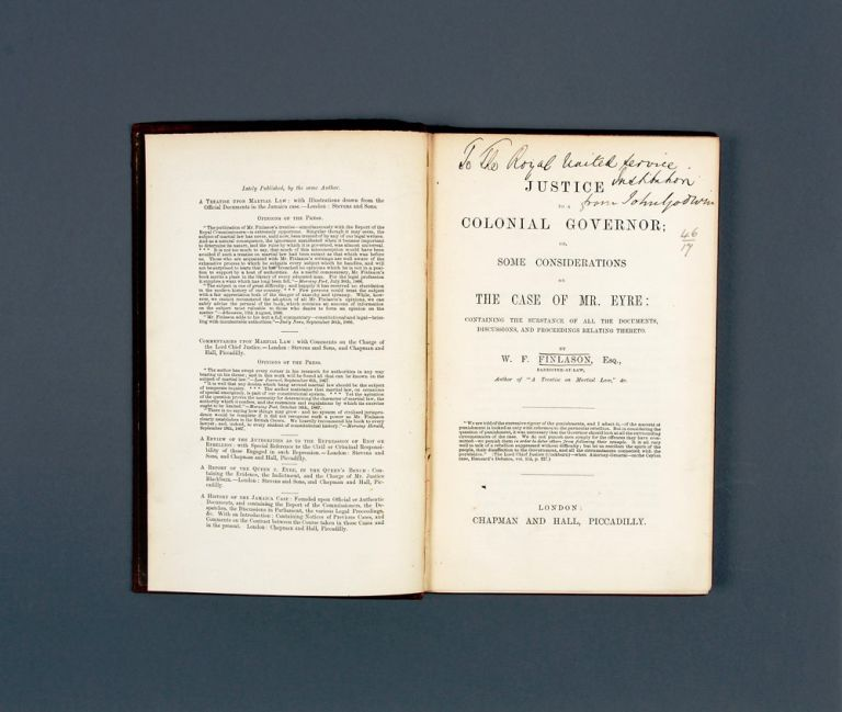 Justice to a Colonial Governor or, some Considerations on the Case of Mr. Eyre…. W. F. FINLASON.