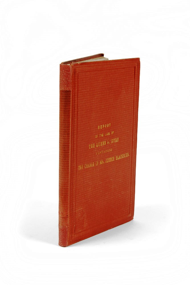 Report of the Case of the Queen v. Edward John Eyre on his Prosecution. W. F. FINLASON.