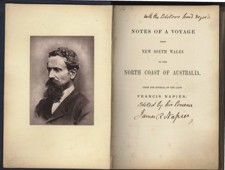Notes of a Voyage from New South Wales to the North Coast of Australia, from the Journal of the Late Francis Napier. Francis NAPIER.