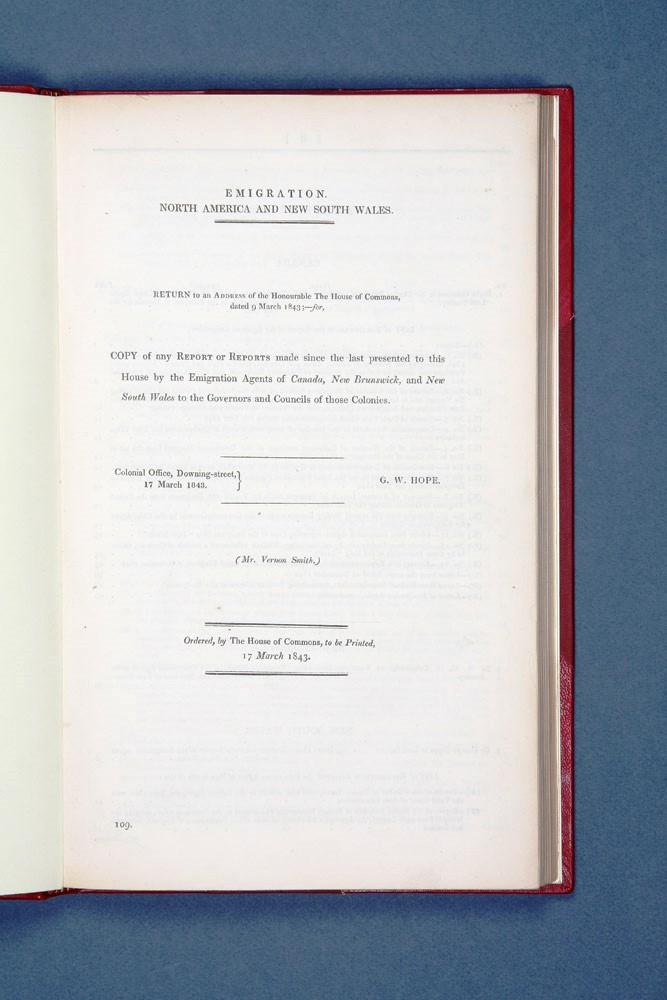 Emigration. North America and New South Wales… Copy of any report or reports made since the last presented to this House by the Emigration Agents of Canada, New Brunswick, and New South Wales to the Governors and Councils of those Colonies. EMIGRATION.