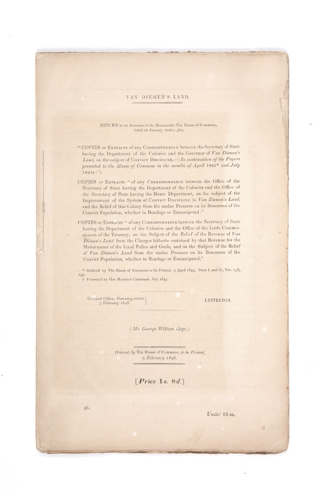 Copies or Extracts of any Correspondence between the Secretary of State for the Colonial Department and the Governor of Van Diemen's Land, on the subject of Convict Discipline. PARLIAMENT OF GREAT BRITAIN, Alexander MACONOCHIE.