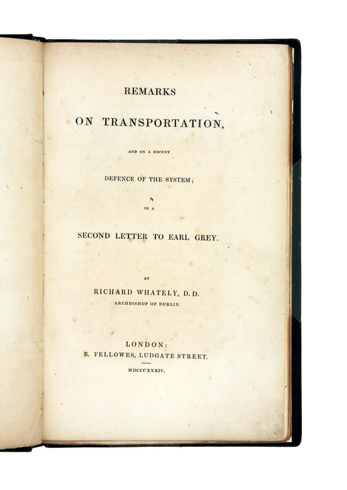 Remarks on Transportation, and on a Recent Defence of the System; in a second letter to Earl Grey. Richard WHATELY.