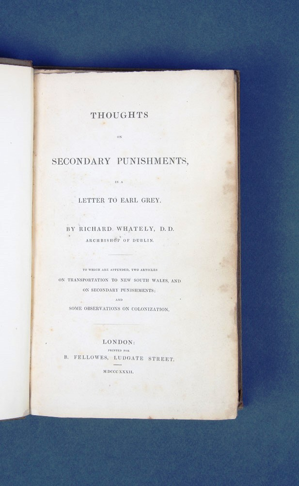 Thoughts on Secondary Punishments, in a Letter to Earl Grey. Richard WHATELY.