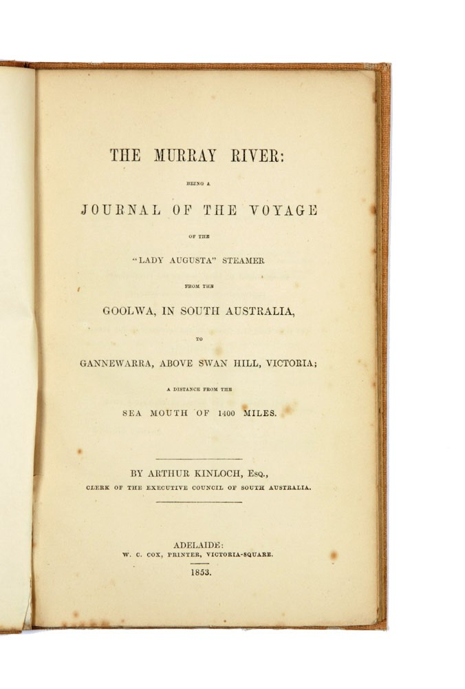 """The Murray River: being a Journal of the Voyage of the """"Lady Augusta""""…. Arthur KINLOCH."""