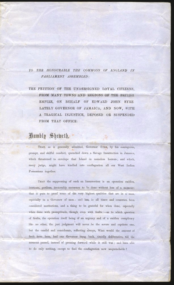 The Petition of the undersigned loyal citizens, from many towns and regions of the British Empire, on behalf of Edward John Eyre…. John Edward EYRE, Thomas CARLYLE.