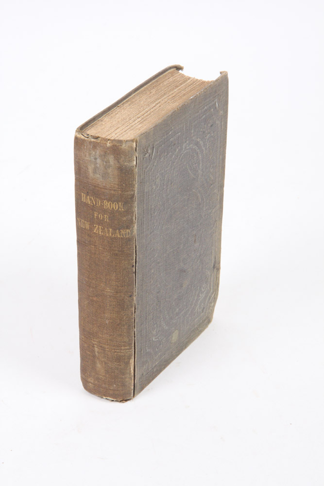 The Hand-Book for New Zealand: Consisting of the most recent information. Compiled for the use of intending Colonists. By a late Magistrate of the Colony, who resided there during four years. Edward Jerningham WAKEFIELD.