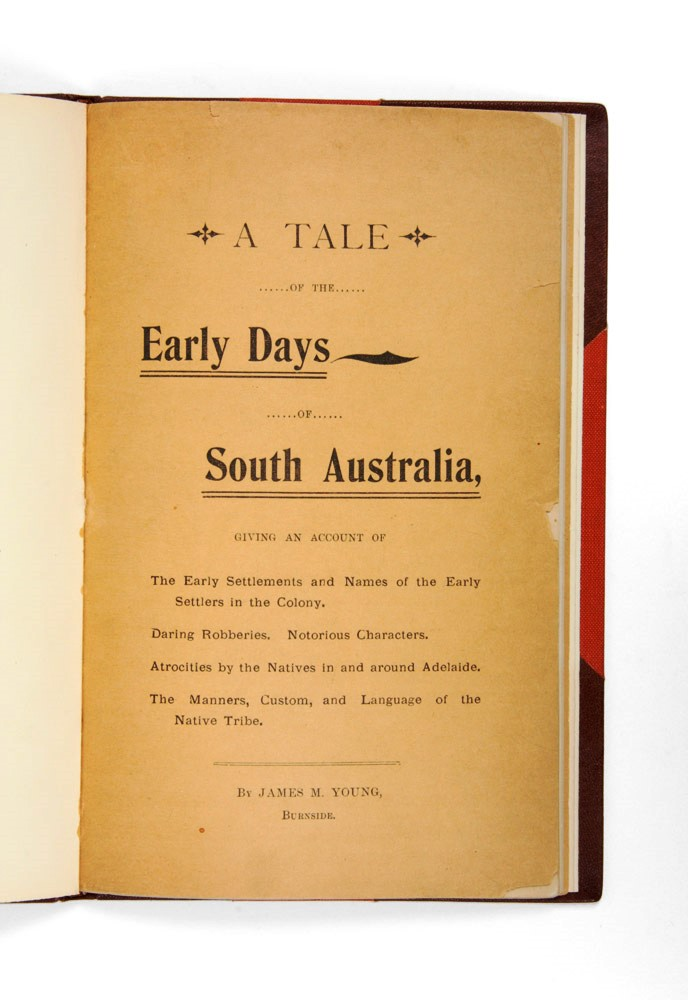 A tale of the early days of South Australia…. James M. YOUNG.