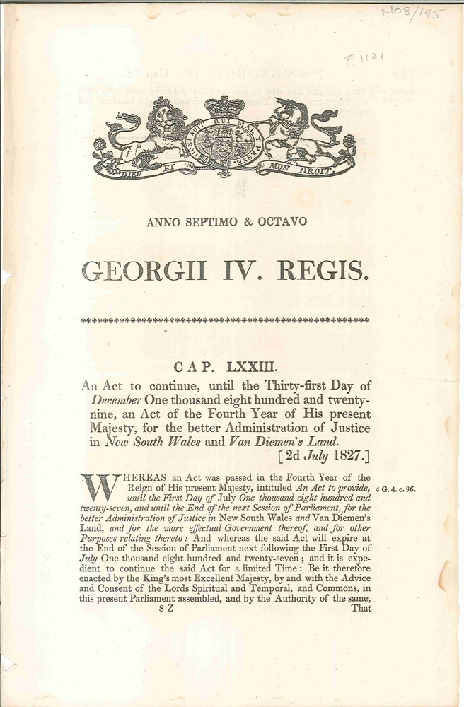 An Act to continue…for the better Administration of Justice in New South Wales and Van Diemen's Land. (Cap. LXXIII). PARLIAMENT OF GREAT BRITAIN.
