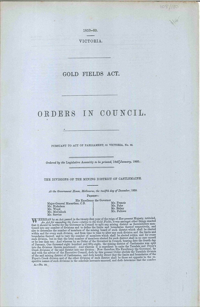 Gold Fields Act. Orders in Council… The Divisions of the Mining District of Castlemaine. CASTLEMAINE GOLDFIELDS, PARLIAMENT OF VICTORIA.