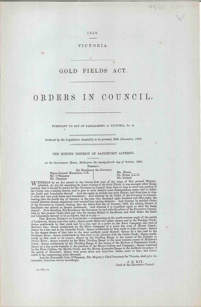 Gold Fields Act. Orders in Council…The Mining District of Sandhurst Altered. SANDHURST GOLDFIELDS, PARLIAMENT OF VICTORIA.