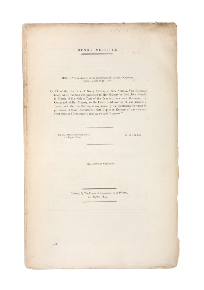 Henry Melville. Return to an address of the Honourable the House of Commons dated 14 June 1850; Copy of the petition of Henry Melville, of New Norfolk, Van Diemen's Land…. PARLIAMENT OF GREAT BRITAIN, Henry MELVILLE.