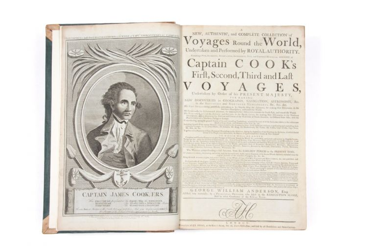 A New, Authentic, and Complete Collection of Voyages Round the World. Undertaken and Performed by Royal Authority. Containing a New, Authentic, Entertaining, Instructive… Account of Captain Cook's First, Second, Third and Last Voyages… and now publishing under the immediate direction of George William Anderson, Esq. COOK: COLLECTED VOYAGES, George William ANDERSON.