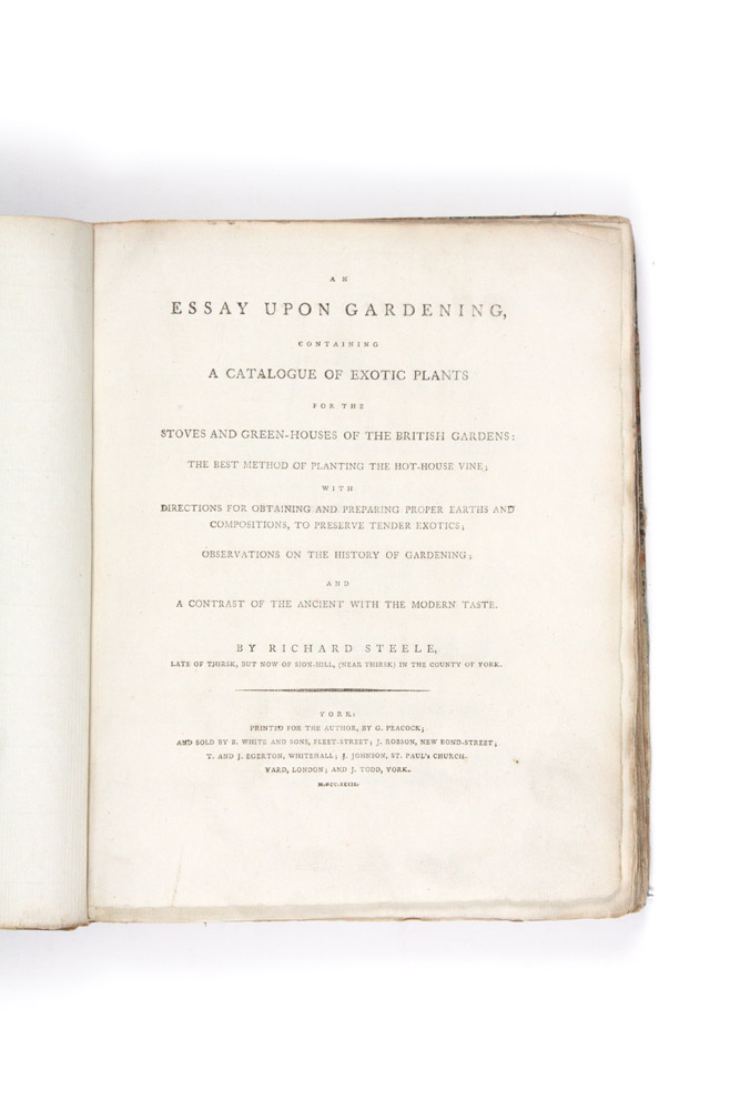 An Essay Upon Gardening, containing a catalogue of exotic plants for the stoves and green-houses of the British gardens…. Richard STEELE.