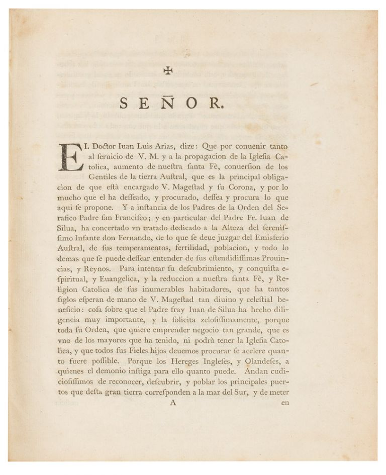 Señor. el Doctor Iuan Luis Arias, dize… [A Memorial in Spanish, addressed to Philip IV of Spain, urging the exploration and colonisation of the Southern Continent]. Juan Luis ARIAS, de Loyola.