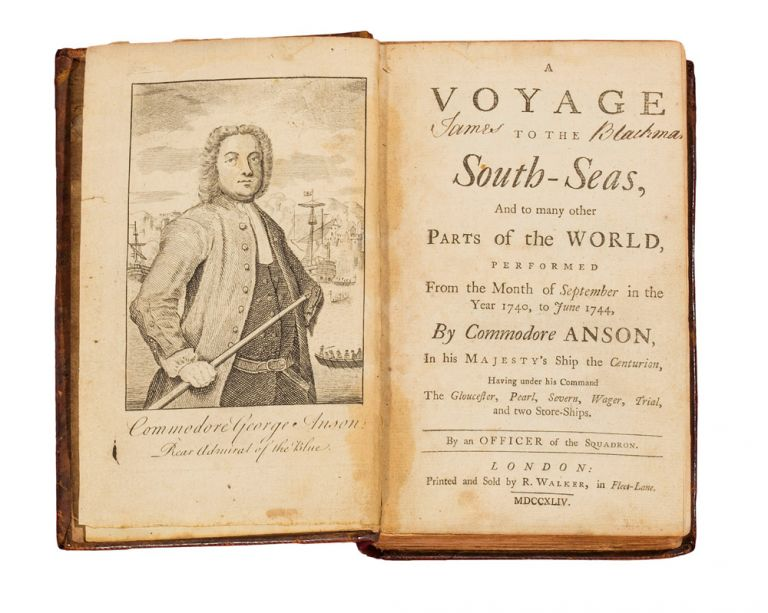 A Voyage to the South Seas, and to many other parts of the world, performed from the month of September in the year 1740, to June 1744, by Commodore Anson, in his Majesty's Ship the Centurion, having under his command the Gloucester, Pearl, Severn, Wager, Trial, and two Store-Ships. By an Officer of the Squadron. ANSON VOYAGE, An OFFICER OF THE SQUADRON, pseud.