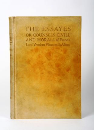 The Essayes or Counsels Civill and Morall. Francis BACON.