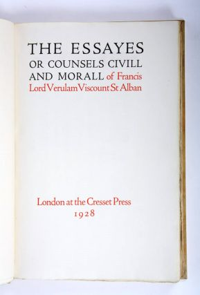 The Essayes or Counsels Civill and Morall.
