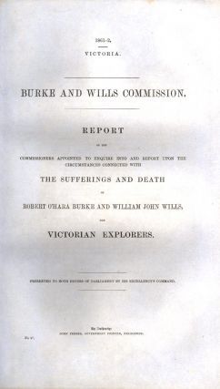 Report of the Commissioners Appointed to Enquire into and Report Upon the Circumstances Connected...
