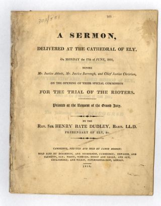 A Sermon, delivered at the Cathedral of Ely, on Monday the 17th June, 1816, before Mr. Justice...