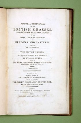 A Short Account of the Cause of the Disease in Corn, called by the Farmers the Blight, the Mildew, and the Rust [in] CURTIS: Practical Observations on the British Grasses.