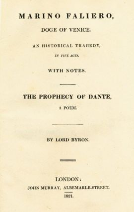 Marino Faliero, Doge of Venice [bound with] Werner, A Tragedy. George Gordon BYRON.