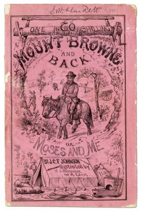 To Mount Browne and Back, or Moses and Me. J. C. F. JOHNSON