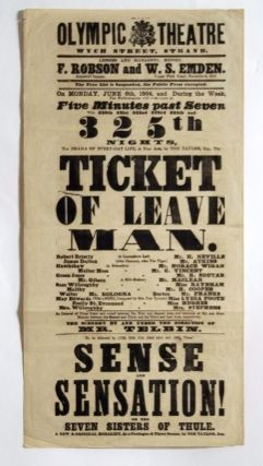 The Drama of Everyday Life, in Four Acts, by Tom Taylor, Esq., The Ticket of Leave Man. THEATRE, The Strand PLAYBILL: Olympic Theatre, London.