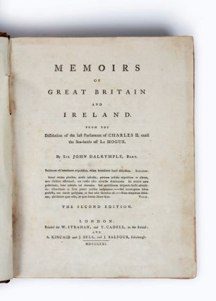 Memoirs of Great Britain and Ireland, from the Dissolution of the last Parliament of Charles II until the Sea-battle off La Hogue.