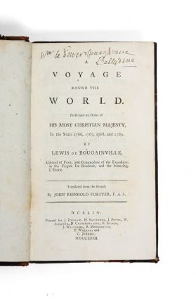 A Voyage Round the World. Performed by Order of His most Christian Majesty, in the Years 1766, 1767, 1768, and 1769. Translated from the French by John Reinhold Forster. Louis Antoine de BOUGAINVILLE.