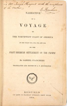 Narrative of a Voyage to the Northwest Coast of America in the years 1811, 1812, 1813 and 1814. Or the first American settlement on the Pacific.