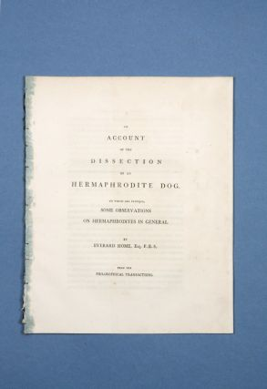 An Account of the Dissection of an Hermaphrodite Dog. To Which Are Prefixed, Some Observations on...