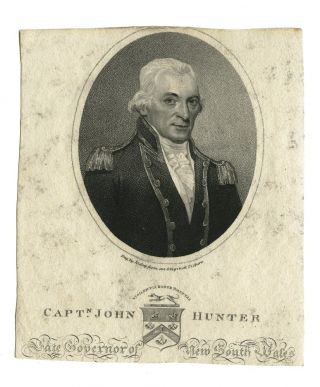 Captn. John Hunter Late Governor of New South Wales. HUNTER, William RIDLEY, engraver