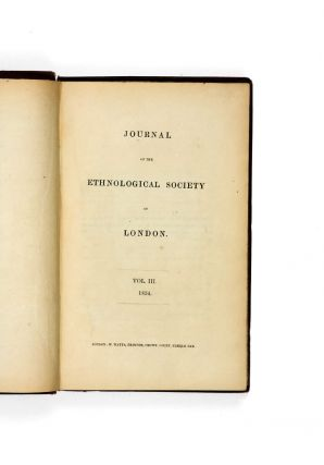 Journal of the Ethnological Society of London. Vol. III. 1854.