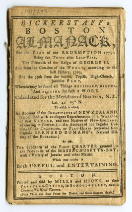 Bickerstaff's Boston Almanack for the Year of Our Redemption 1775; being the Third after Leap-Year, the Fifteenth in the Reign of King George III…