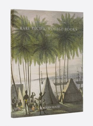 Rare Pacific Voyage Books: Part II The Parsons Collection. Hordern House